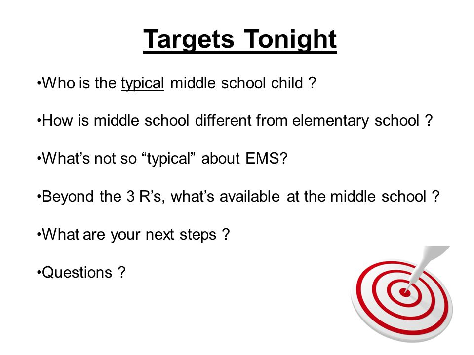 Targets Tonight Who is the typical middle school child .