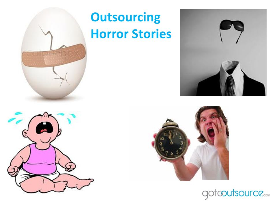 Outsourcing Horror Stories