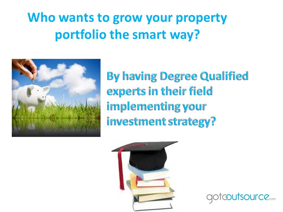 Who wants to grow your property portfolio the smart way