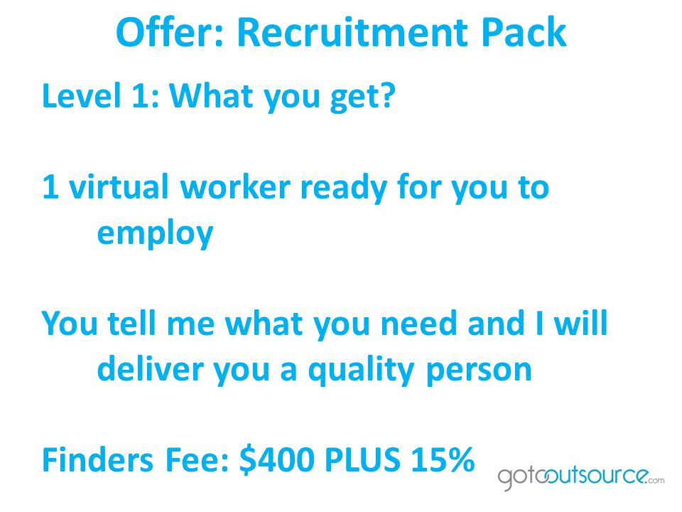 Offer: Recruitment Pack Level 1: What you get.