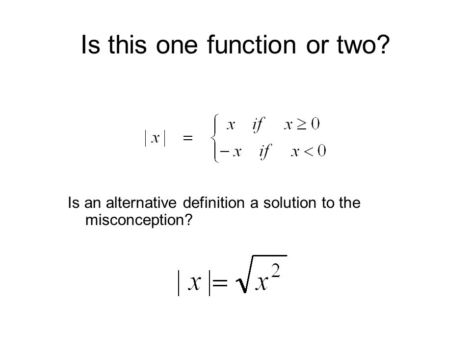 Is this one function or two Is an alternative definition a solution to the misconception