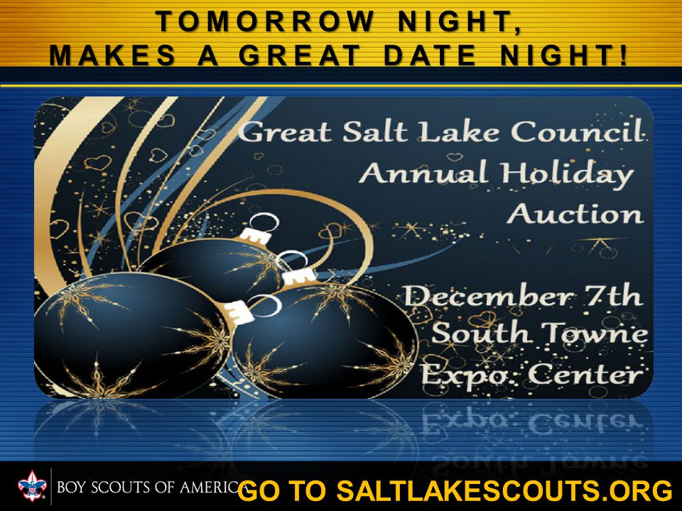District Dinner February 28, 2013 6:30 PM Stansbury South Stake Center 240 Interlochen Ln, Stansbury Park This is dinner and evening is meant for all Charter Executive, COR(Charter Organization Rep.), and all adults registered in Boy Scouts of America and their spouses.