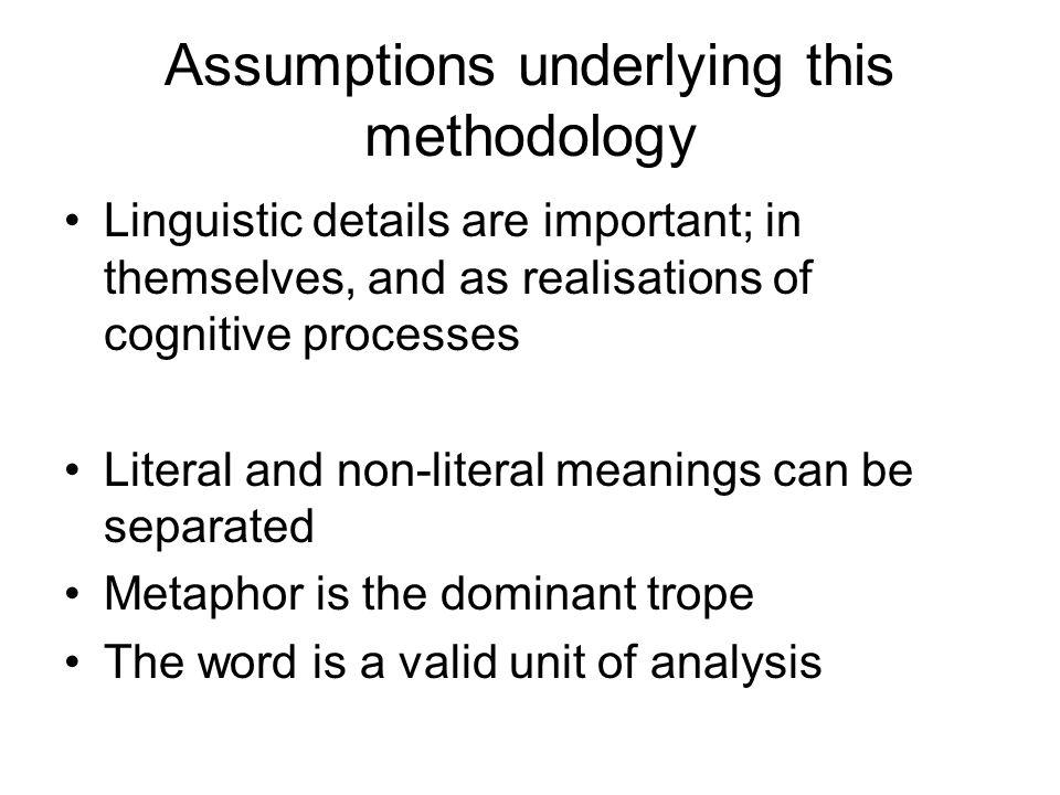 Distinctions used in analysing metaphors using corpus data From applied linguistics: word/ collocation/ idiom From semantics: semantics/ pragmatics; denotation/ connotation From metaphor theory: metaphor/ metonymy/ literal use