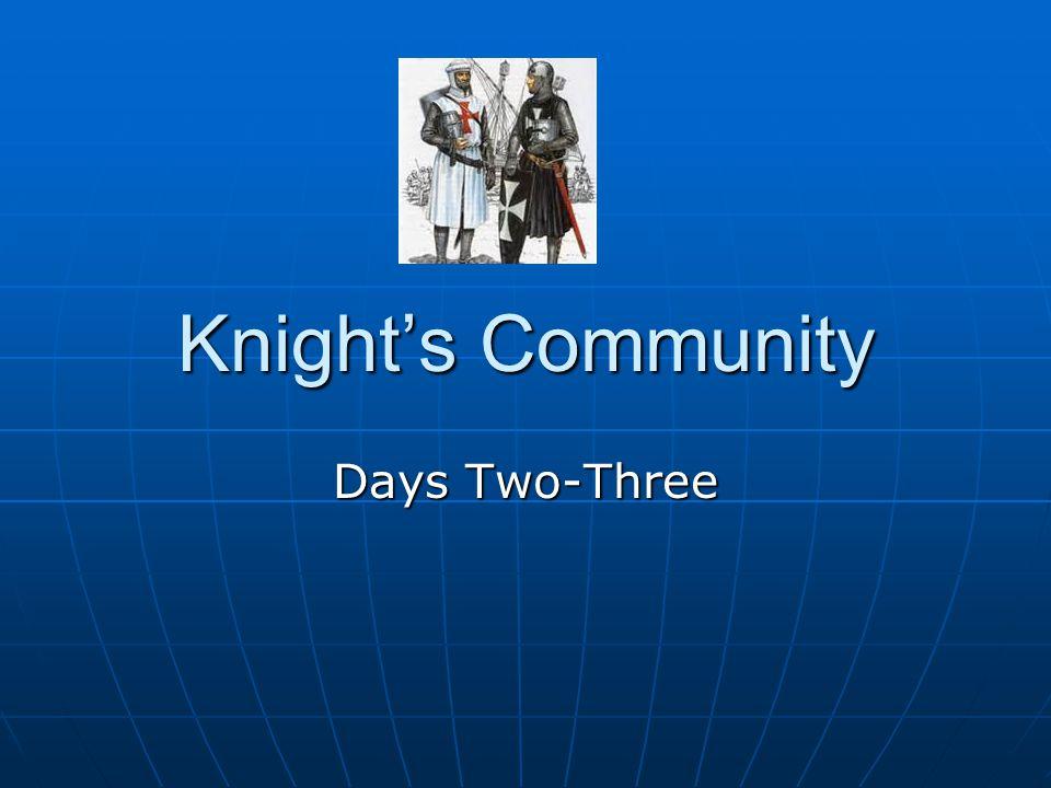 Knight's Community Days Two-Three