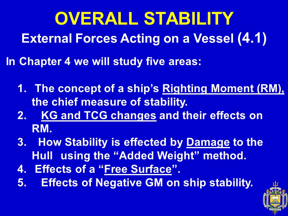 OVERALL STABILITY Why?