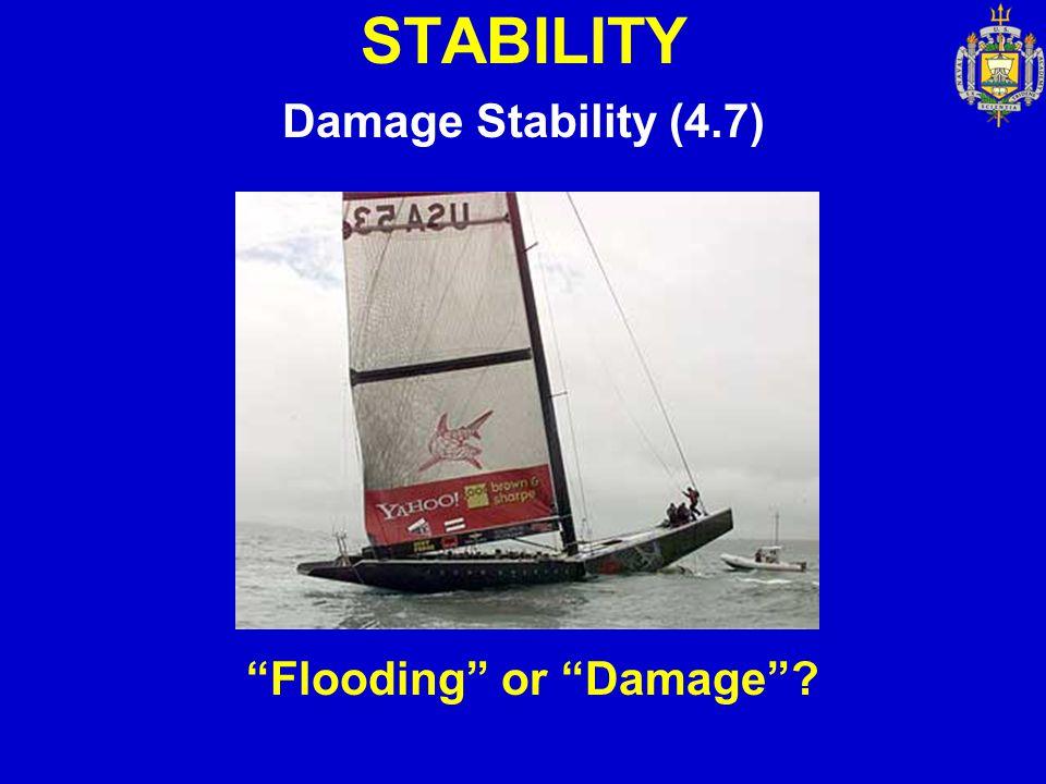 """STABILITY Damage Stability (4.7) """"Flooding"""" or """"Damage""""?"""