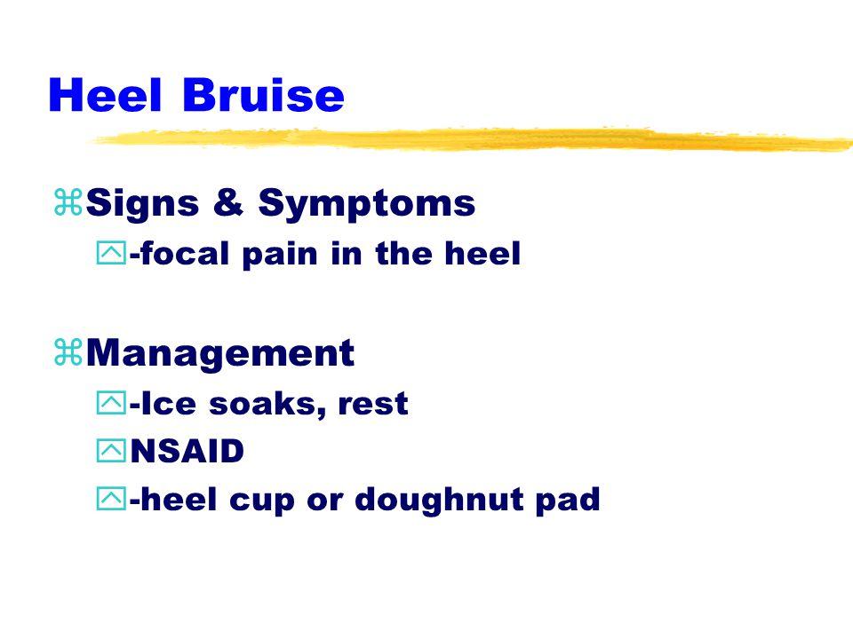 Heel Bruise zEtiology y-sudden stop or go y-change in direction