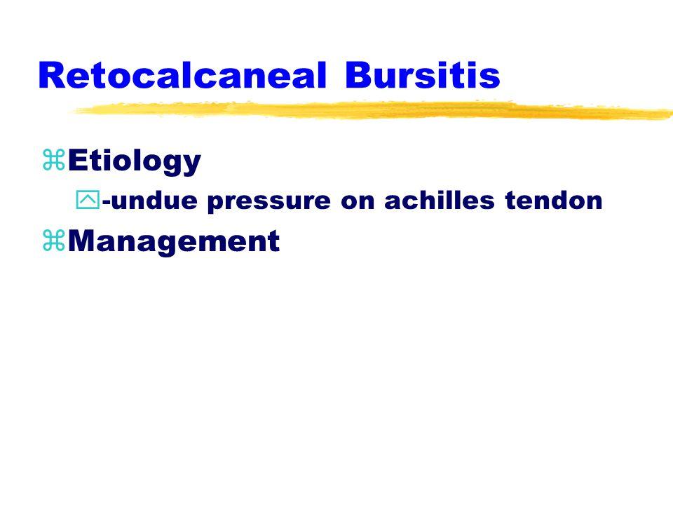 Achilles Tendinitis zManagement y-gentle stretching, ice soaks, NSAIDS y-heel lift