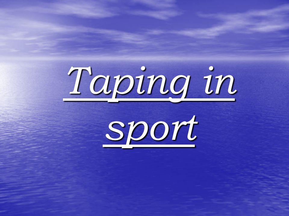 Taping in sport