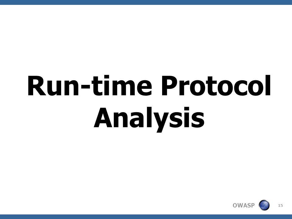 OWASP 15 Run-time Protocol Analysis