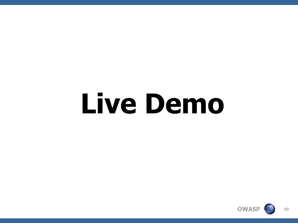 OWASP 30 Live Demo