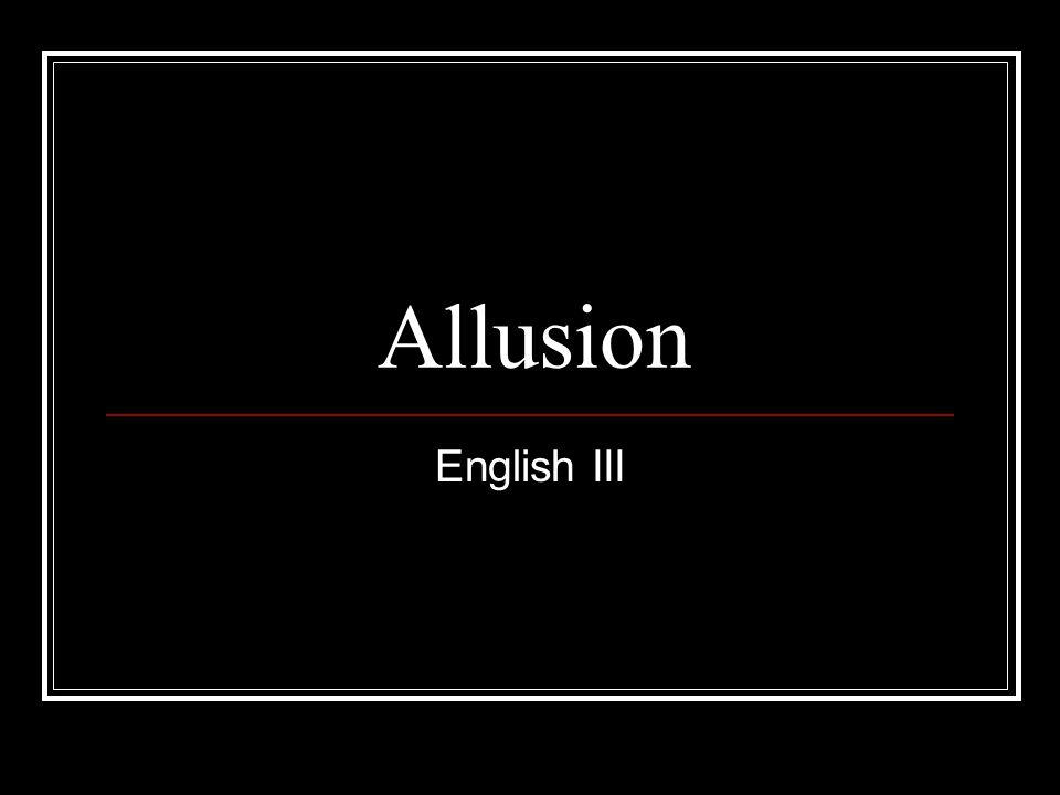 Allusion English III