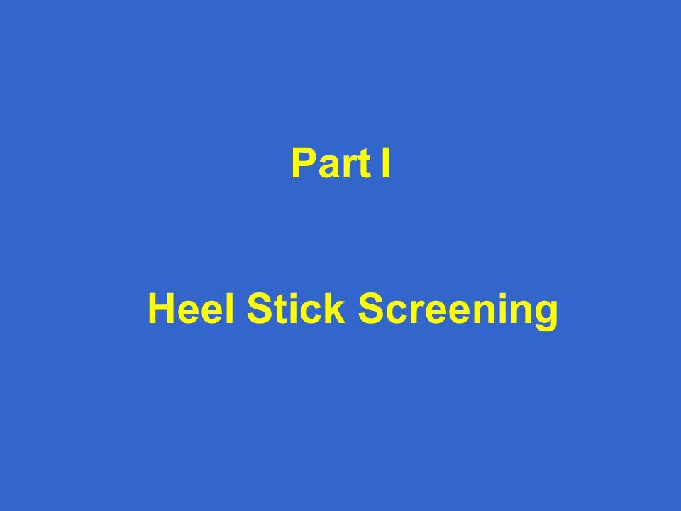 Part I Heel Stick Screening