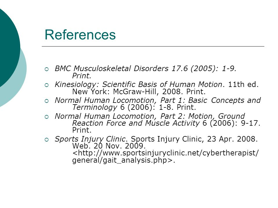 References  BMC Musculoskeletal Disorders 17.6 (2005): 1-9.