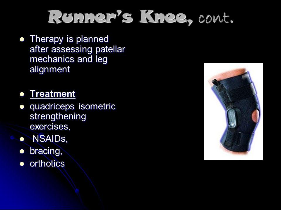 Runner's Knee, cont.