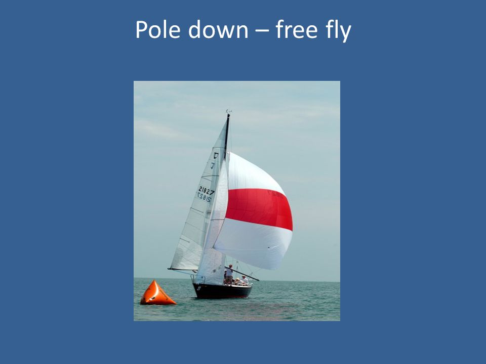Pole down – free fly