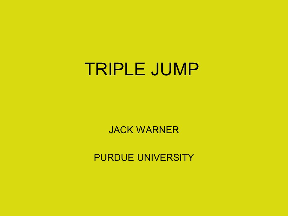 TRIPLE JUMP JACK WARNER PURDUE UNIVERSITY