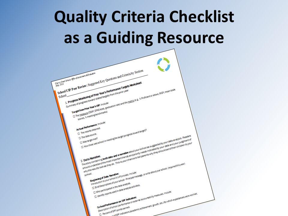 Quality Criteria Checklist as a Guiding Resource