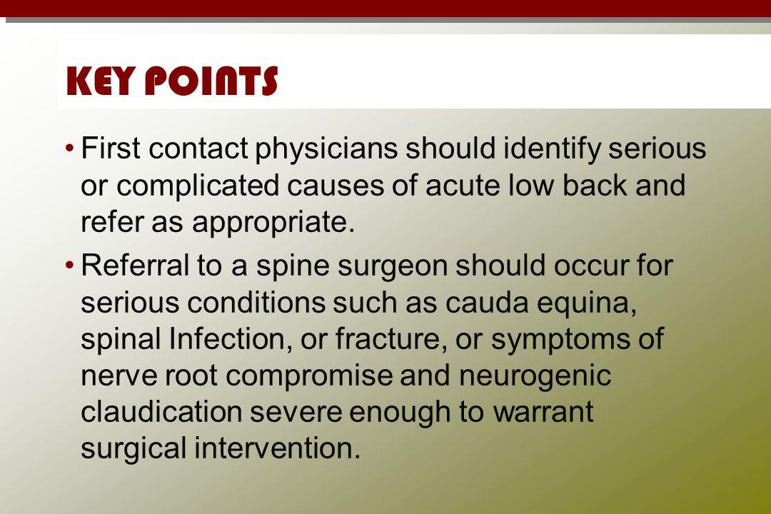 NON-SPINAL CAUSES Non-spinal causes of LBP: Visceral GU/GI: pyelonephritis, nephrolithiasis, pancreatitis, endometriosis Abdominal aortic aneurysm