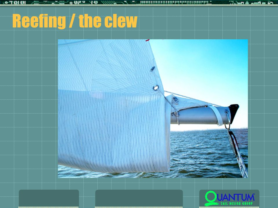 Reefing / the clew