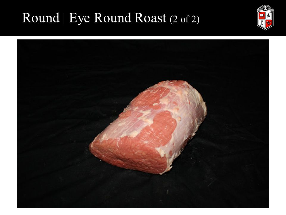 Round | Eye Round Roast (2 of 2)