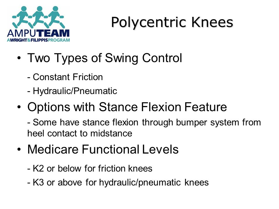 Two Types of Swing Control - Constant Friction - Hydraulic/Pneumatic Options with Stance Flexion Feature - Some have stance flexion through bumper sys