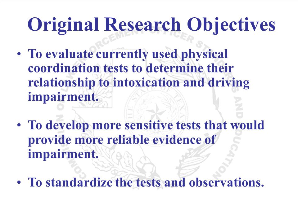 One-Leg Stand Test Criterion 2 or more clues indicates BAC above 0.10 (65% accurate) 2