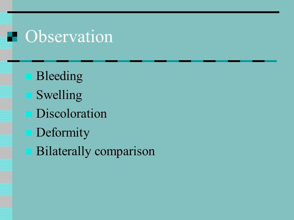 Observation Bleeding Swelling Discoloration Deformity Bilaterally comparison