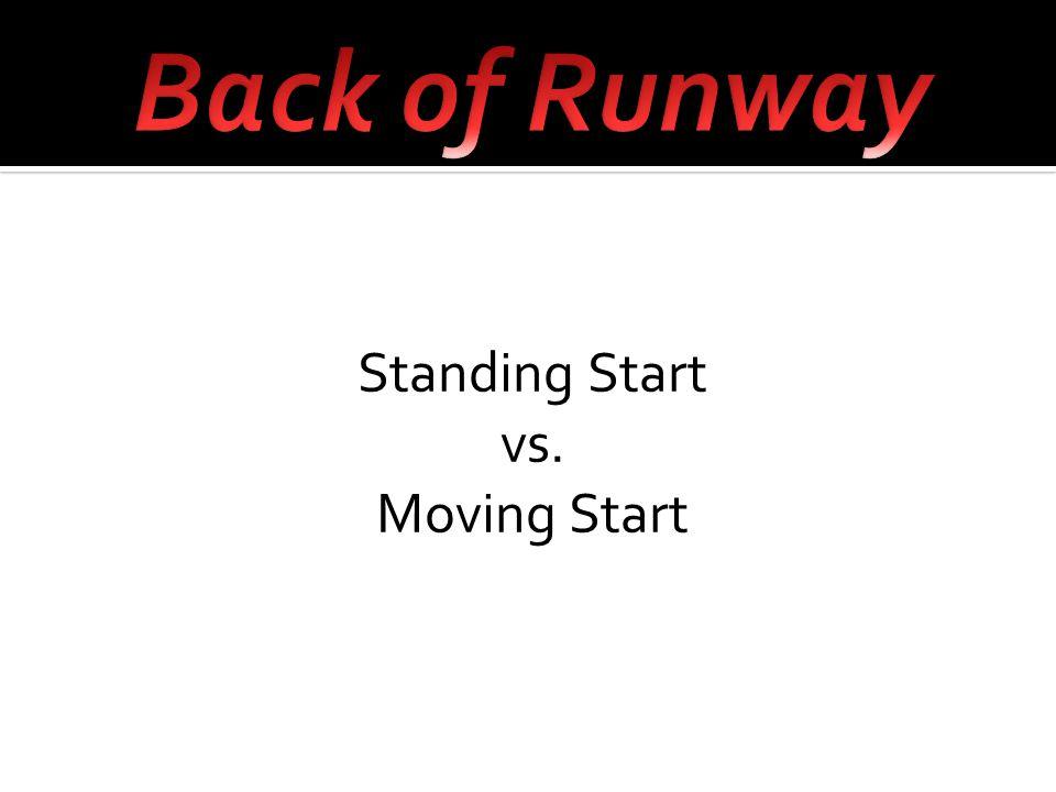 Standing Start vs. Moving Start