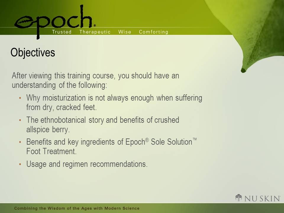 Objectives After viewing this training course, you should have an understanding of the following: Why moisturization is not always enough when sufferi