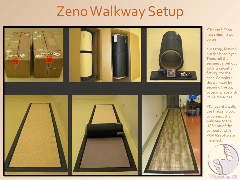 Zeno Walkway Setup The 2x16 Zeno mat ships in two boxes. To setup, first roll out the base layer. Then, roll the sensing carpet out with its circuitry