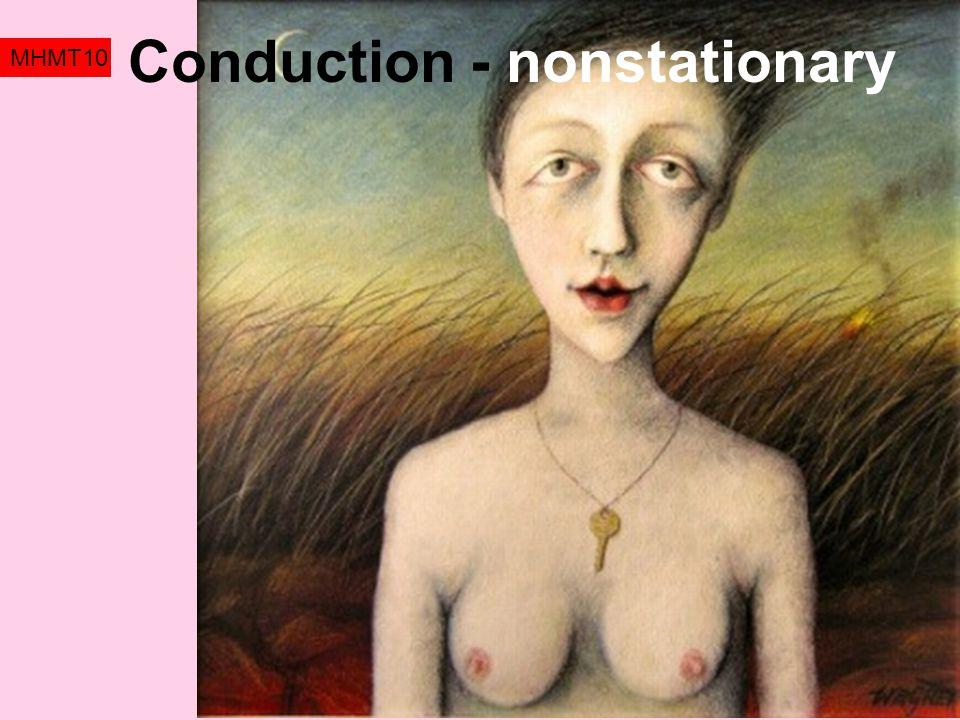 Conduction - nonstationary MHMT10