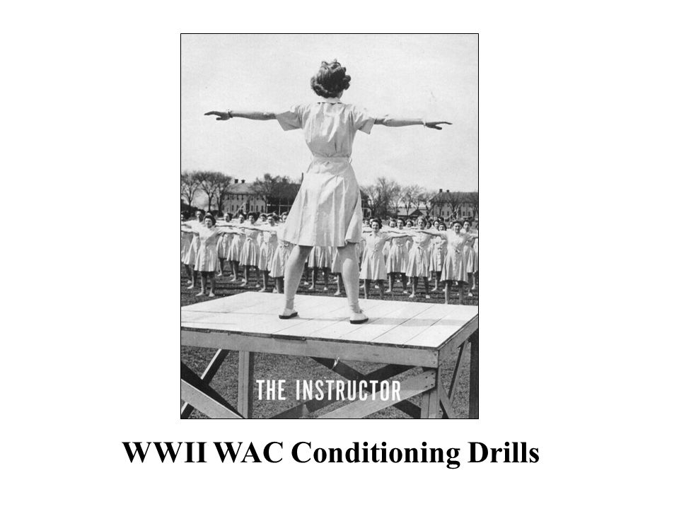 WWII WAC Conditioning Drills