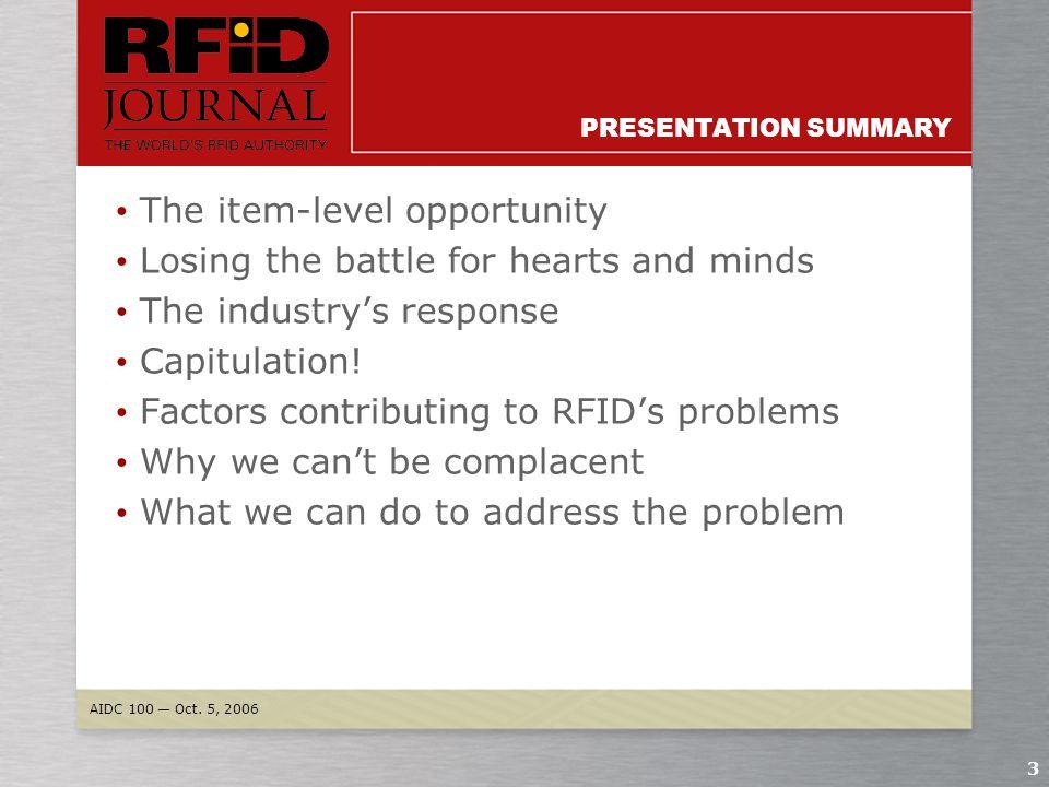 AIDC 100 — Oct. 5, 2006 2 INTRODUCTION Mark Roberti Founder and Editor RFID Journal Mroberti@rfidjournal.com