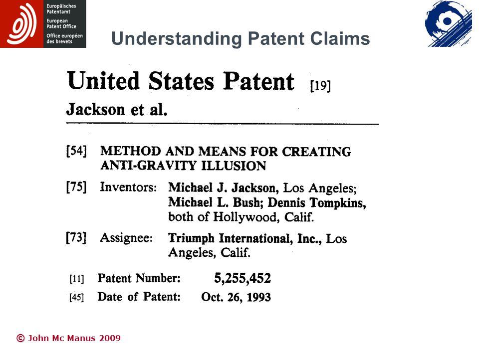 © © John Mc Manus 2009 Understanding Patent Claims