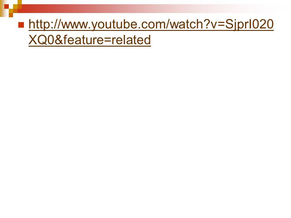 http://www.youtube.com/watch?v=SjprI020 XQ0&feature=related http://www.youtube.com/watch?v=SjprI020 XQ0&feature=related