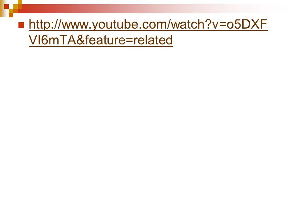 http://www.youtube.com/watch?v=o5DXF VI6mTA&feature=related http://www.youtube.com/watch?v=o5DXF VI6mTA&feature=related