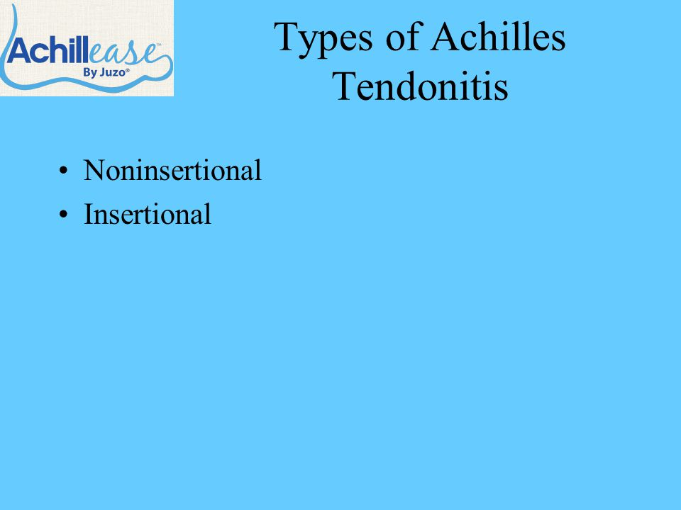 Types of Achilles Tendonitis Noninsertional Insertional