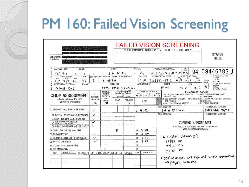 PM 160: Failed Vision Screening 48