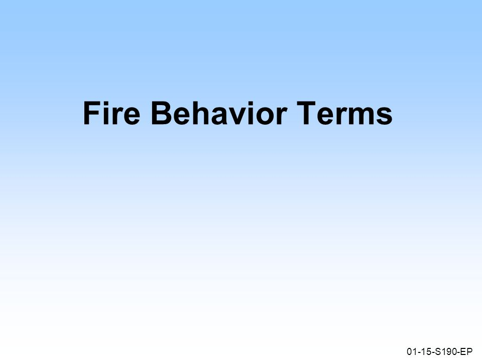 01-15-S190-EP Fire Behavior Terms