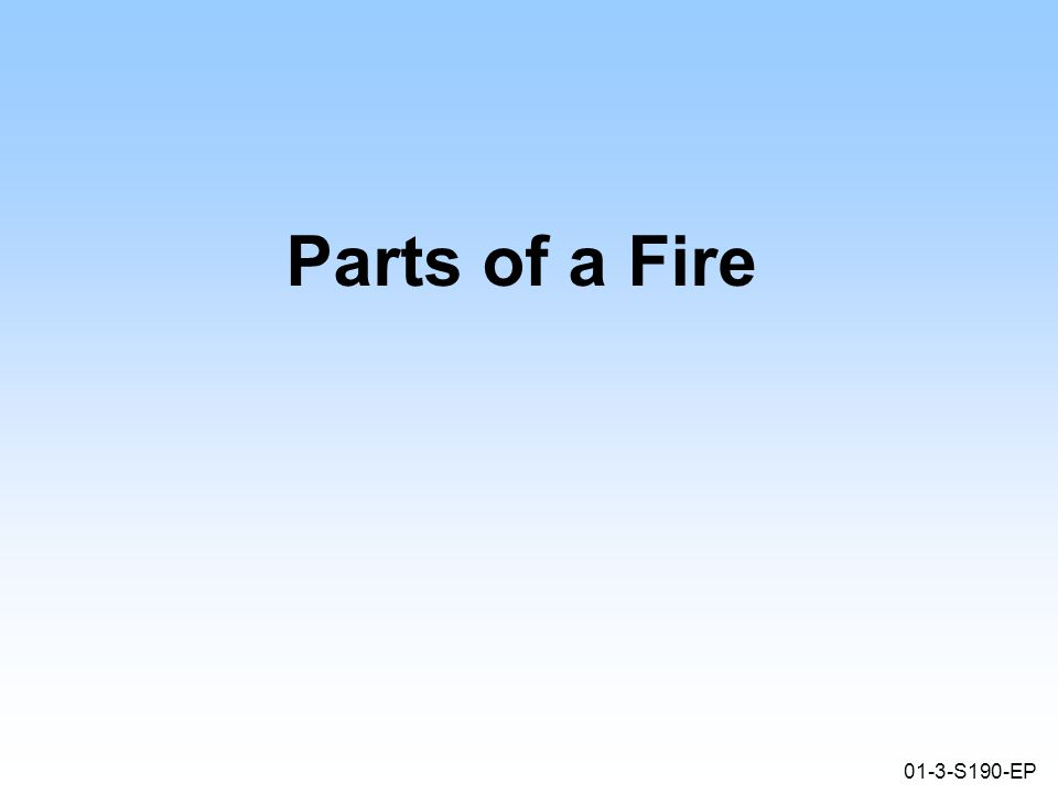 01-24-S190-EP What type of fire behavior is this? *Click on image to play video