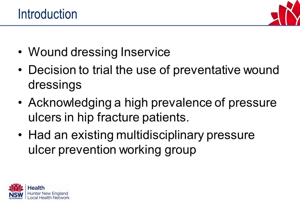 Aim To determine whether the use of preventative dressings will reduce the incidence of hospital acquired pressure ulcers in patients who present with a hip fracture