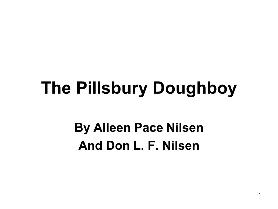 1 The Pillsbury Doughboy By Alleen Pace Nilsen And Don L. F. Nilsen
