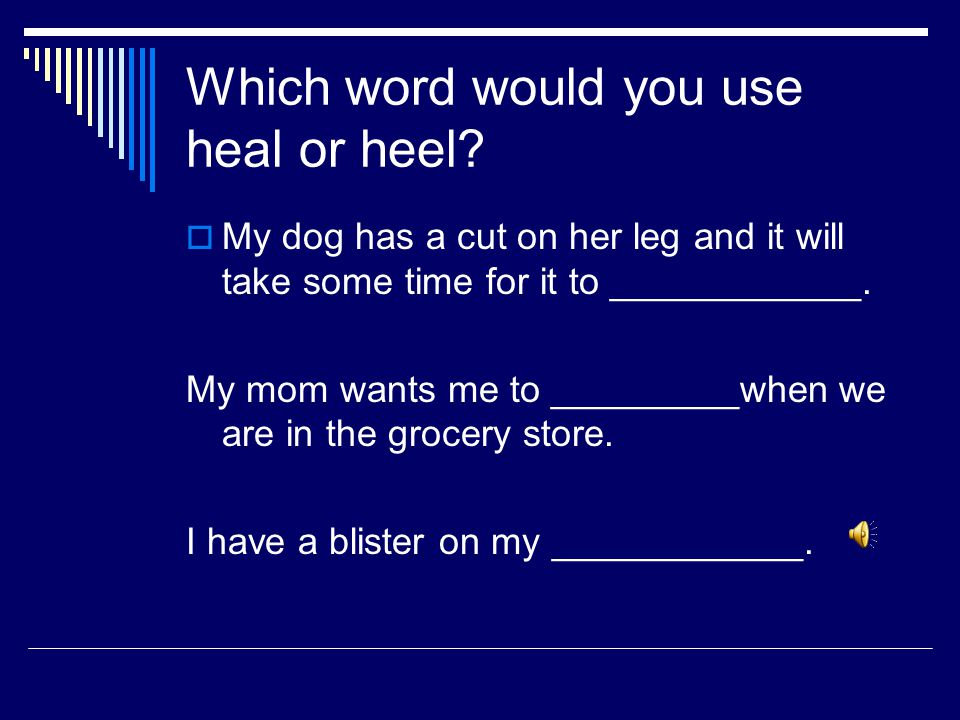 What does heel mean in this sentence?  I have a cut on my heel so it takes me longer to walk up the stairs.  Heel means part of your foot. The clue