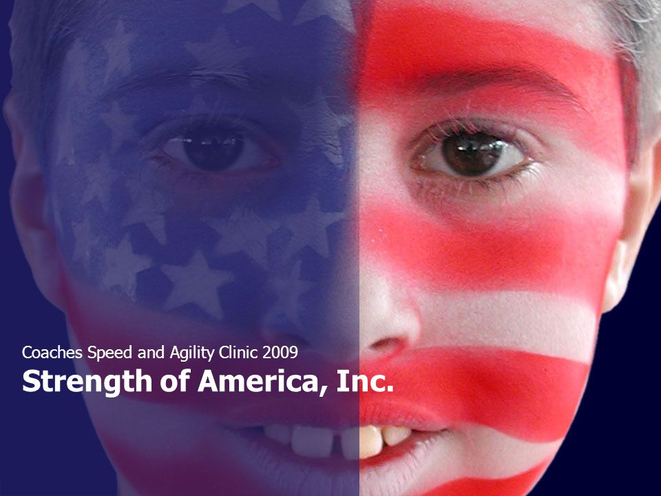 Strength of America, Inc. Coaches Speed and Agility Clinic 2009