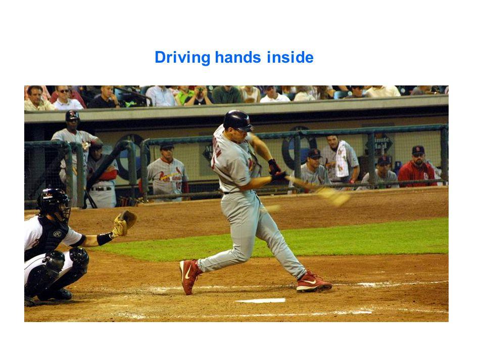 Driving hands inside