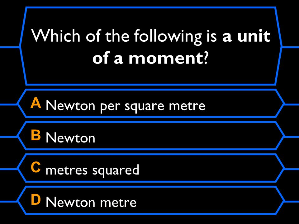 Which of the following is a unit of a moment.