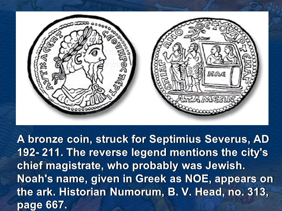 A bronze coin, struck for Septimius Severus, AD 192- 211.
