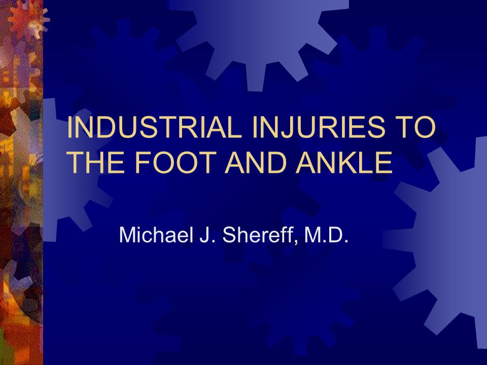 SITE OF INJURY  Canadian Injury Survey  Ankle=32%  Metatarsal Area=31%  Toes=25%  Heel=6%  Sole=6%