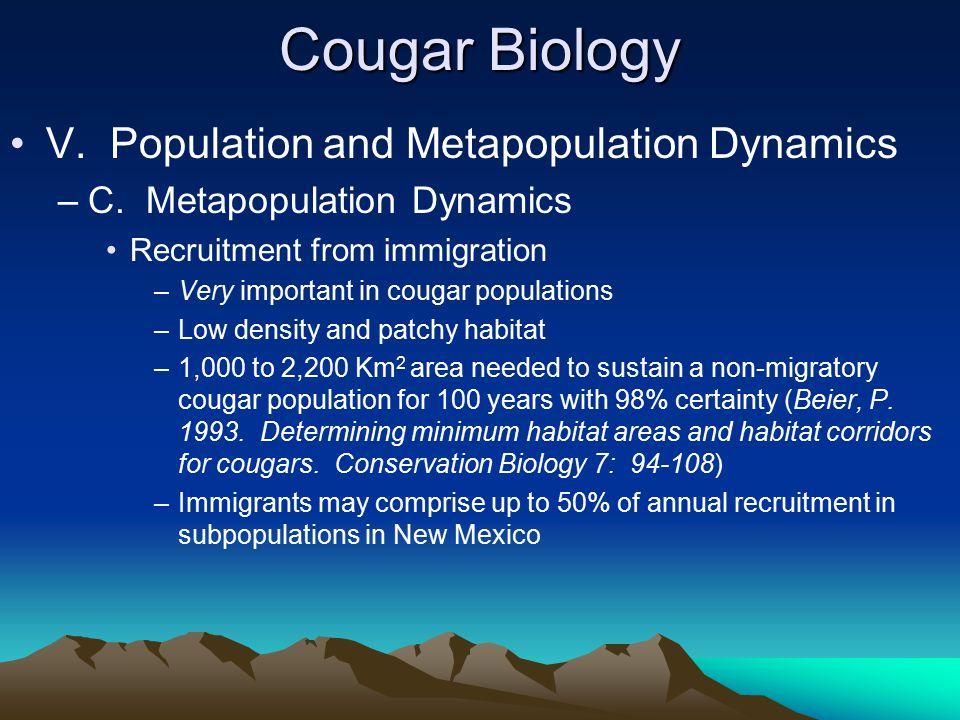 Cougar Biology V. Population and Metapopulation Dynamics –C.